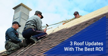 3 Roof Updates With The Best ROI